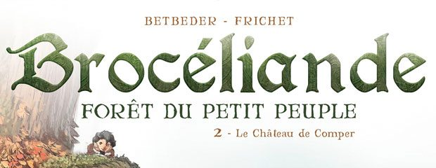 Brocéliande tome2
