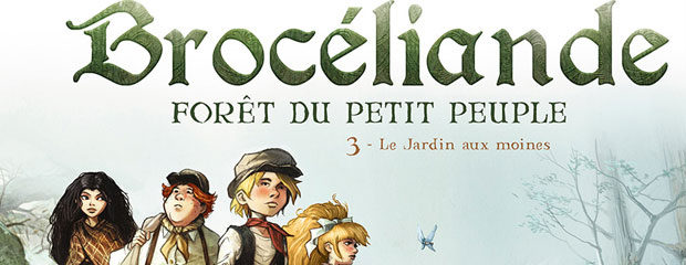 Brocéliande tome 3