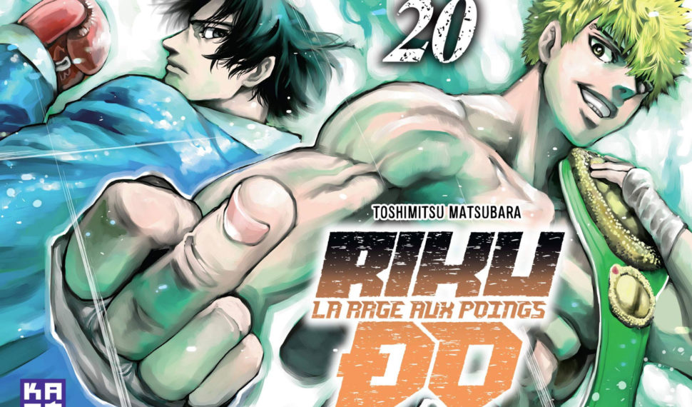 [Critique] Riku-do, La rage aux poings tome 20